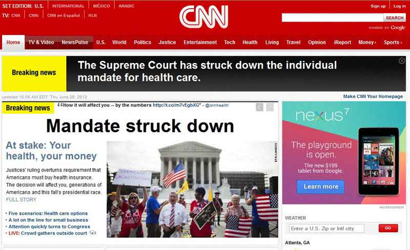 "CNN headline ""The Supreme Court has struck down the individual mandate for health care. Mandate struck down"" - June 28, 2012"
