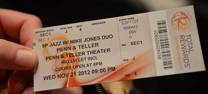 Penn and Teller ticket featuring Mike Jones Duo, Rio Resort, Las Vegas Nevada - Photo by Glen Green